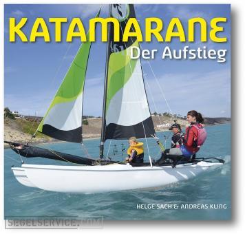 Katamarane - Der Aufstieg (Sach/Kling)